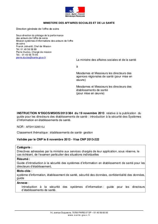MINISTERE DES AFFAIRES SOCIALES ET DE LA SANTE Direction générale de l'offre de soins Sous-direction du pilotage de la per...
