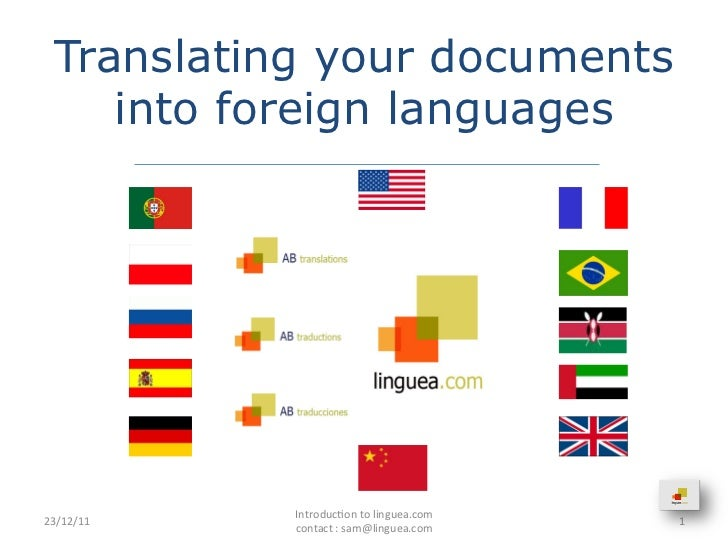 Translating your documents     into foreign languages               Introduc.on to linguea.com        ...