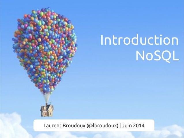 Introduction NoSql 201406 - lbroudoux