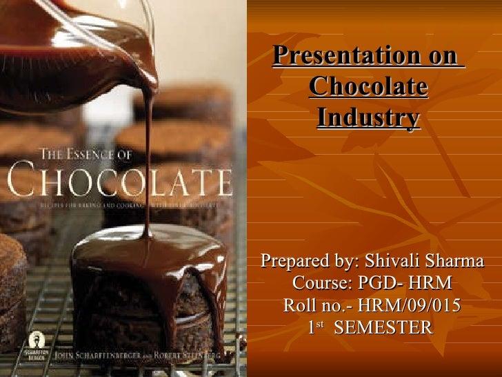 Introduction Of Chocolates