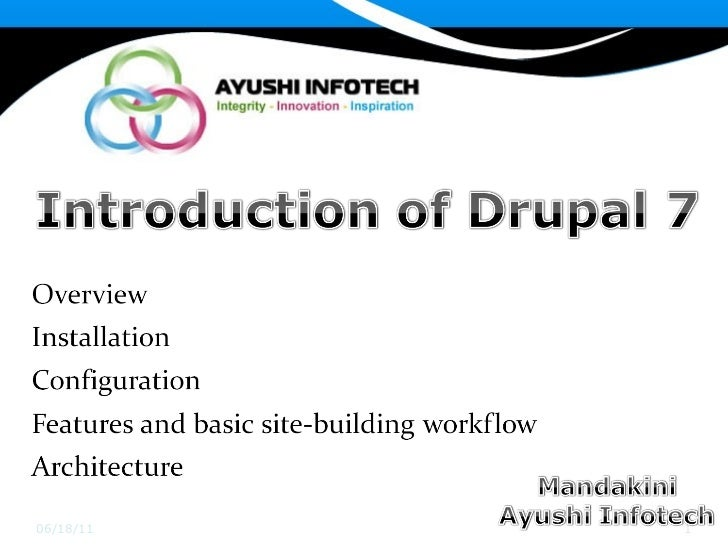 Introduction of drupal7 by ayushi infotech