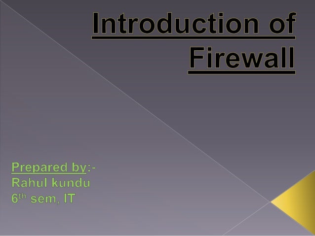Introduction of firewall slides
