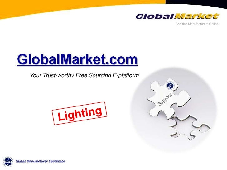 Your Trust-worthy Free Sourcing E-platform<br />Lighting<br />