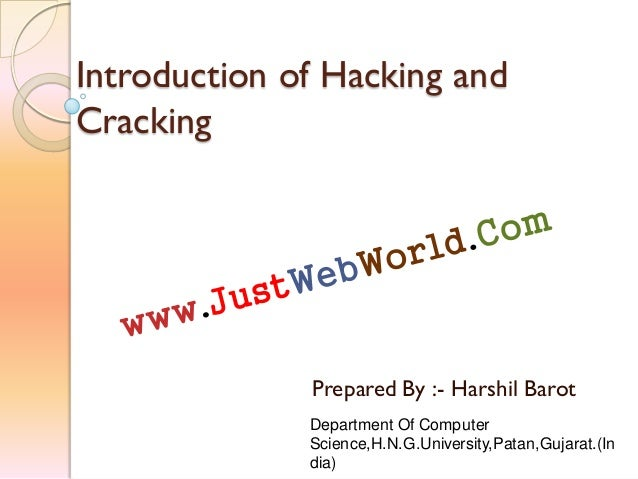 Introduction of hacking and cracking