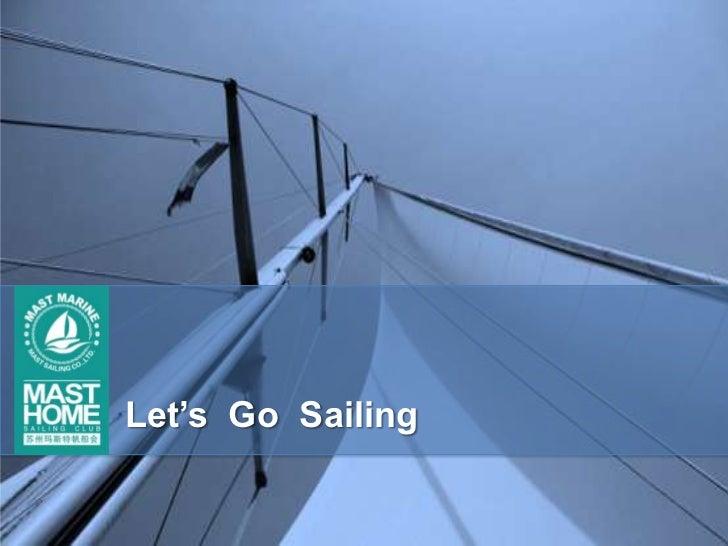 Introduction of Mast sailing club