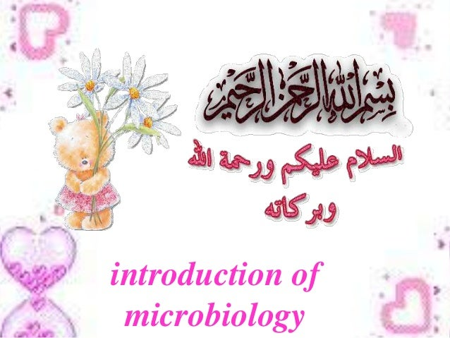 introduction microbiology Elcome to microbiology: the study of the great variety of living organisms that are too small for us to see without a microscope—the microbes, or microorganisms.