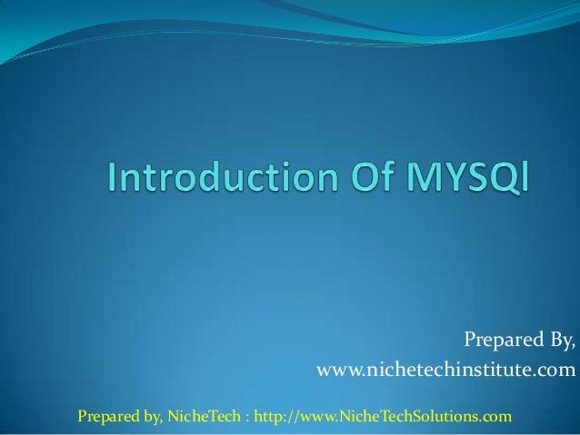 Prepared By, www.nichetechinstitute.com Prepared by, NicheTech : http://www.NicheTechSolutions.com