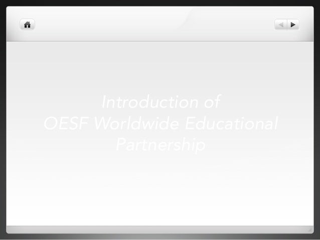 Introduction of OESF Worldwide Educational Partnership