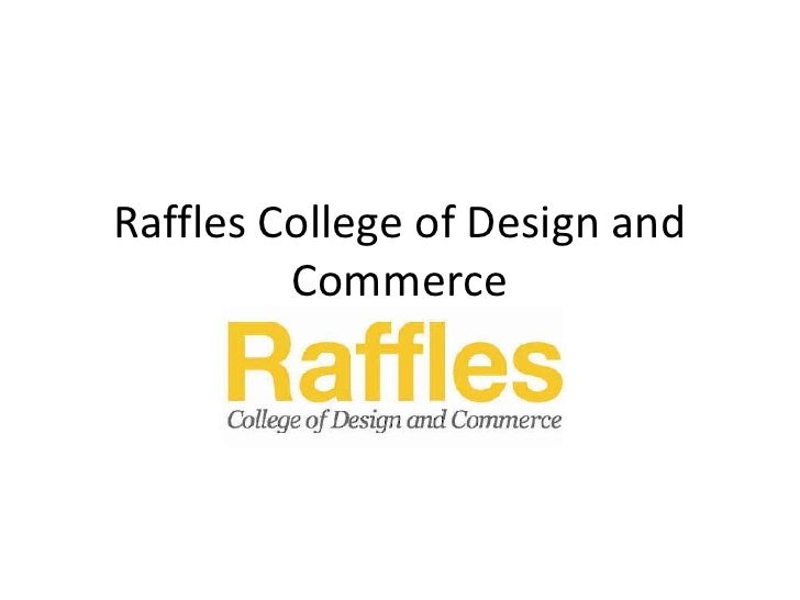 Raffles College of Design and Commerce<br />