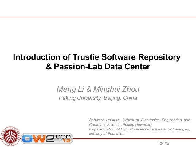 Introduction of Trustie Software Repository & Passion-Lab Data Center, OW2con'12, Paris