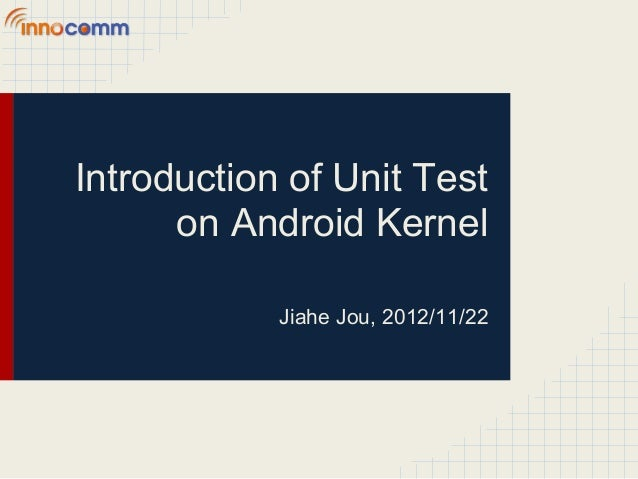 Introduction of unit test on android kernel