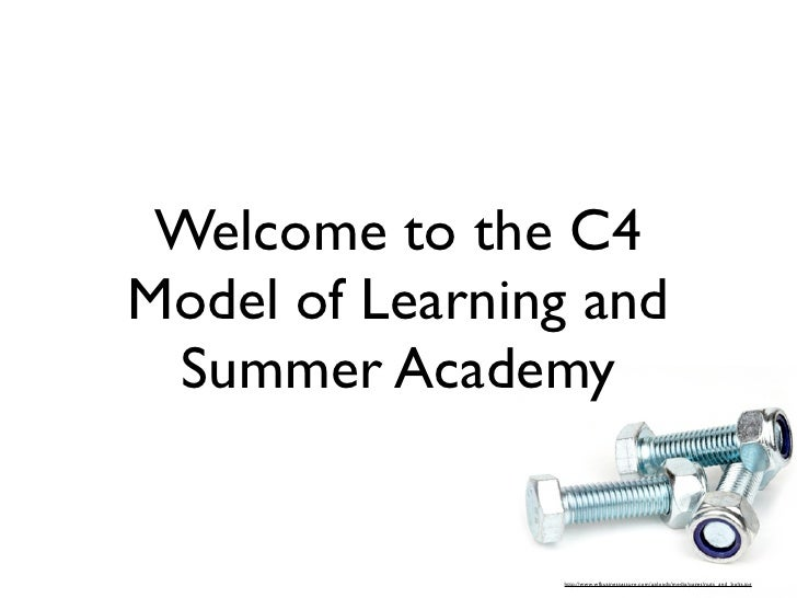 Welcome Week 2- C4 Model of Learning