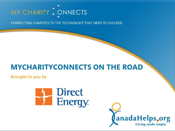 MYCHARITYCONNECTS ON THE ROAD     Brought to you by     1