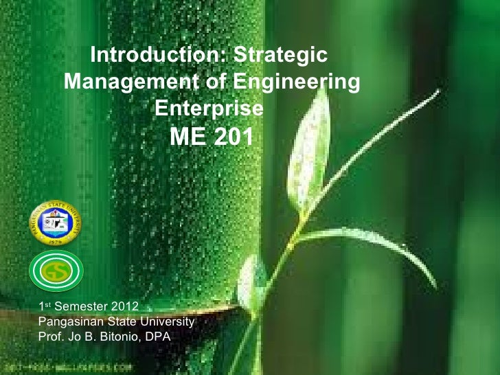 Introduction:  Strategic Management of Engineering Enterprise