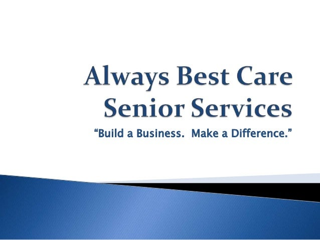Introduction to Always Best Care Franchise Opportunities