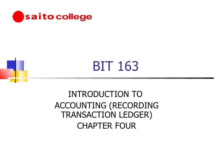 Introduction to acccounting chapter 4 recording transactions(ledger)