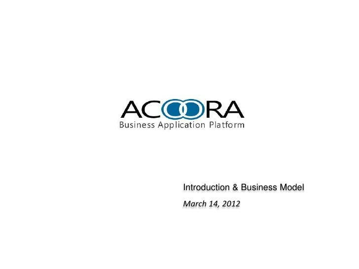 Introduction & Business ModelMarch 14, 2012