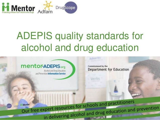 ADEPIS quality standards for alcohol and drug education