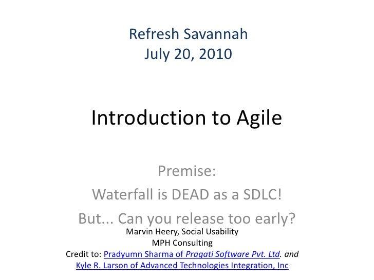 Introduction To Agile Refresh Savannah July20 2010 V1 4