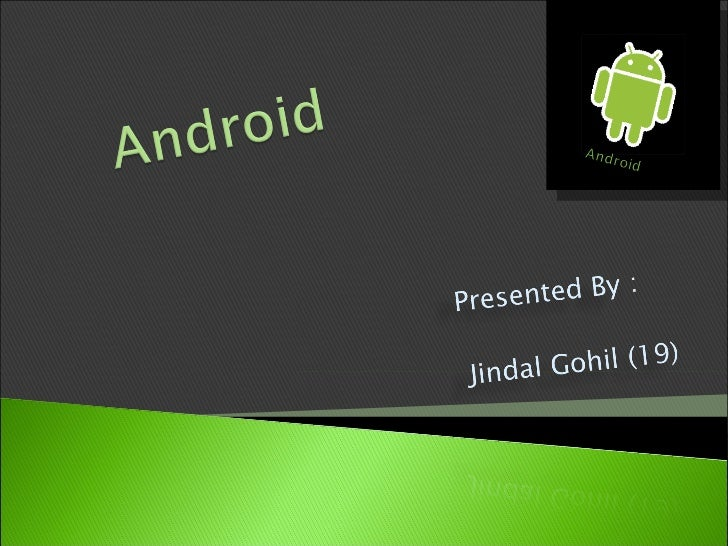 Mobile Application Development (MAD)Intro to Android platformPlatform architectureApplication building blocksDevelopm...