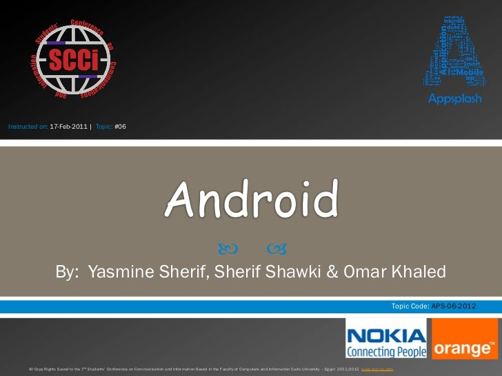 Instructed on: 17-Feb-2011 | Topic: #06                                                                          Android  ...