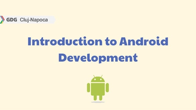 Introduction toandroid