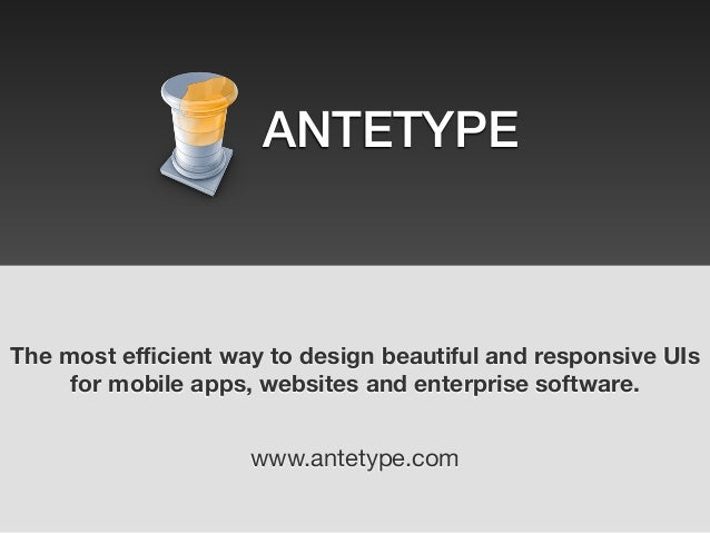 The most efficient way to design beautiful and responsive UIs for mobile apps, websites and enterprise software. www.antetyp...