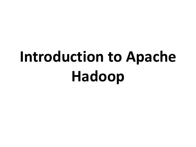 Introduction to apache hadoop   copy