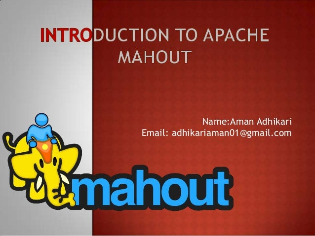 Introduction to Apache Mahout