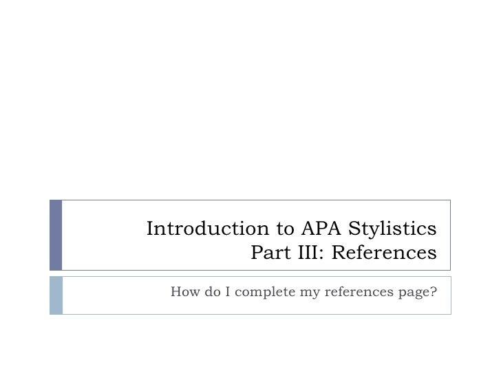 APA Stylistics: Part III
