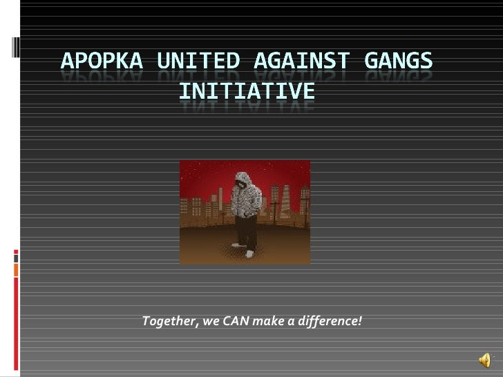 Introduction To Apopka United Against Gangs