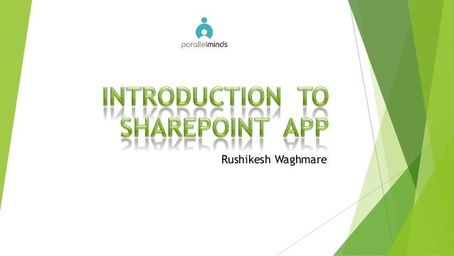 Introduction to SharePoint 2013 Apps