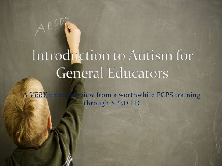Introduction to autism for general educators