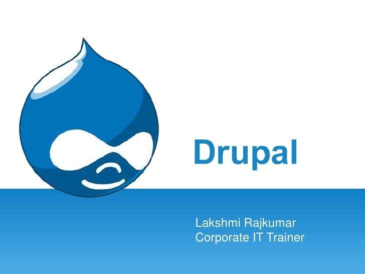 LakshmiRajkumar<br />Corporate IT Trainer<br />