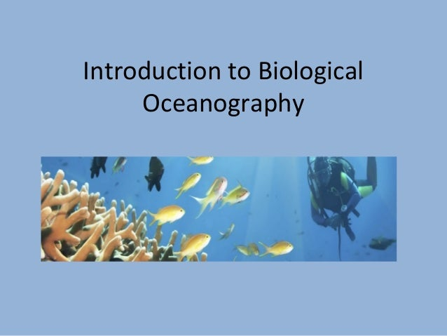 Introduction to biological oceanography notes