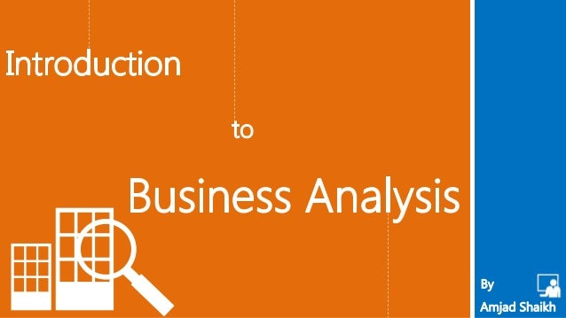 Need for Business Analysis