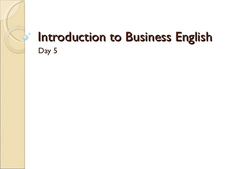 Introduction to Business English Day 5