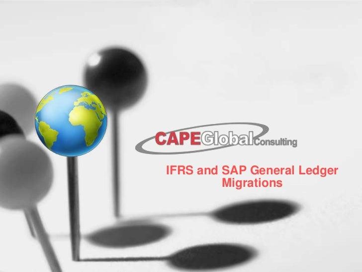 IFRS and SAP General Ledger Migrations<br />