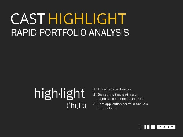 Introduction to CAST HIGHLIGHT - Rapid Application Portfolio Analysis