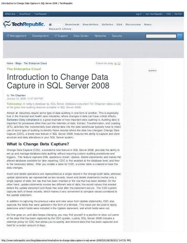 Introduction to Change Data Capture in SQL Server 2008   TechRepublic   ZDNet Asia    SmartPlanet    TechRepublic         ...
