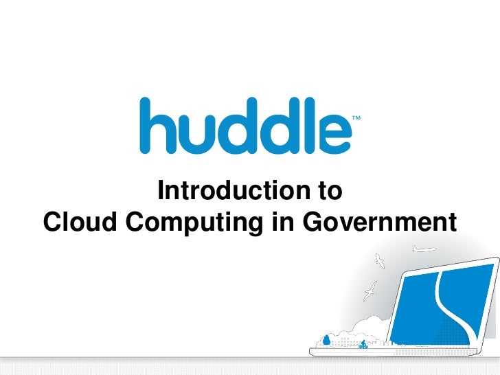 Introduction toCloud Computing in Government