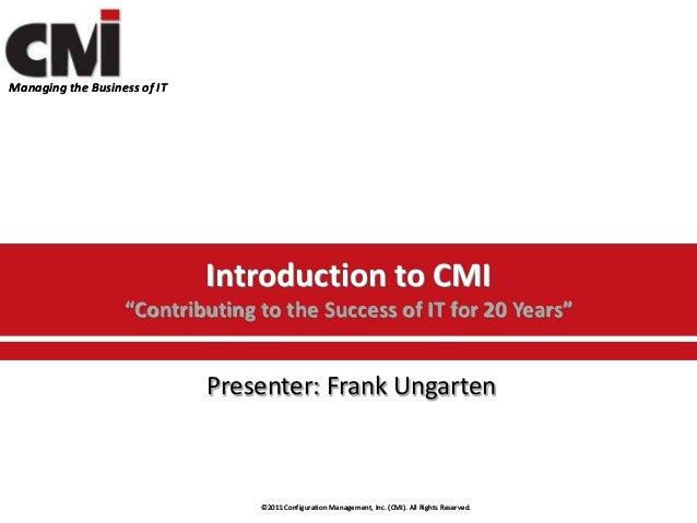 CMI Overview