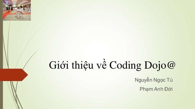 Introduction to coding dojo