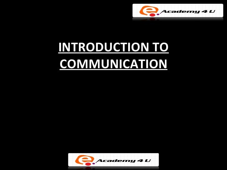 INTRODUCTION TOCOMMUNICATION