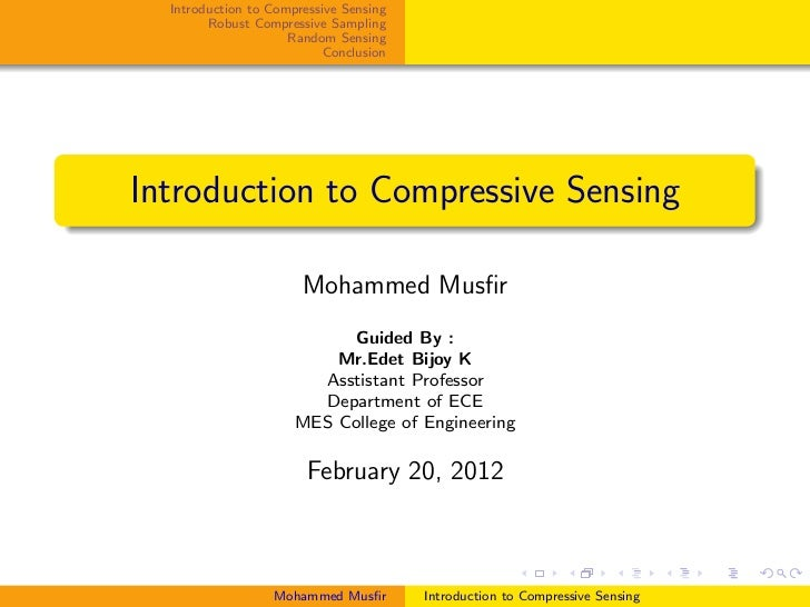 Introduction to Compressive Sensing        Robust Compressive Sampling                     Random Sensing                 ...