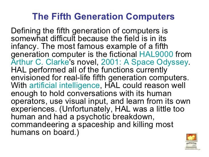 the five generations of computer The history of computer development is often referred to in reference to the different generations of computing devices each generation of computer is characterized by a major technological development that fundamentally changed the way computers operate, resulting in increasingly smaller, cheaper, more powerful and more.