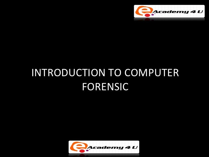 Introduction to computer forensic