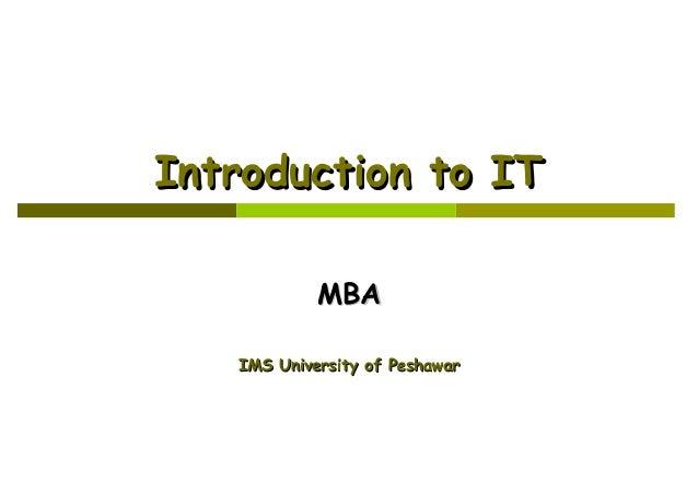 Introduction to IT MBA IMS University of Peshawar