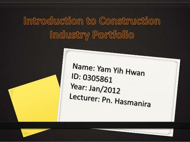 Introduction to construction industry portfolio