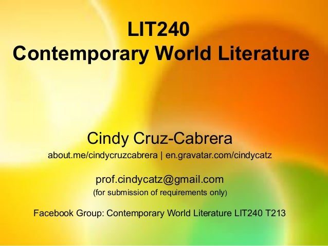 Introduction to Contemporary World Literature   Cindy Cruz-Cabrera.ppt